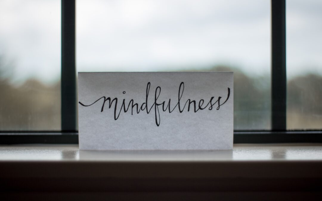 HOW TO BE MINDFULL AT WORK
